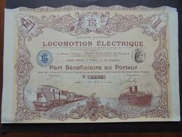 FRANCE - PARIS 1899 - SA DE LOCOMOTION ELECTRIQUE - PART BENEFICIAIRE - TRES BELLE ILLUSTRATION - Azioni & Titoli