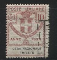 REGNO 1924 EMISSIONI IN FRANCHIGIA LEGA NAZIONALE TRIESTE 10 C. USATO - 1900-44 Victor Emmanuel III