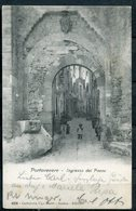 "CPA S/w Ansichtskarte Italien Porto Venere 1905 "" Portovenere-Ingresso Del Paese,belebt ""1 AK Used - La Spezia"