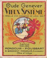 """Distillerie Pondcuir-Poussart """"Oude Genever""""  Vieux Système Olne Liège. Belgique - Autres Collections"""