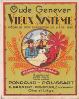 "Distillerie Pondcuir-Poussart ""Oude Genever""  Vieux Système Olne Liège. Belgique - Andere Verzamelingen"