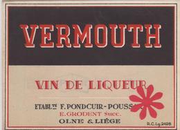 """Distillerie Pondcuir-Poussart """"Vin De Liqueur"""" Vermouth Olne Liège - E.Grondent Succ. Belgique - Autres Collections"""