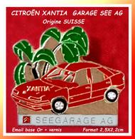 SUPER PIN'S CITOËN : XANTIA Rouge Origine SUISSE Pour SEEGARAGE AG, émail Base Or + Vernis, Format 2,5X2,2cm - Citroën