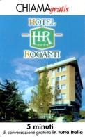 *CHIAMAGRATIS - N.572 - HOTEL ROGANTI* - Scheda NUOVA (MINT) (DT) - Italia
