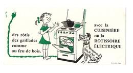 Buvard Des Rôtis, Des Grillades Comme Au Feu De Bois Avec La Cuisinière Ou Rôtissoire électrique - Buvards, Protège-cahiers Illustrés