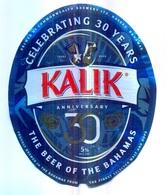 BAHAMAS : KALIK Beer Standard  Label 2018  , 30 Years Anniv. With Bottle Top Label And Bottle Back Label - Bier