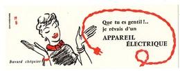 Buvard Que Tu Es Gentil !...Je Rêvais D'une Appareil électrique - Buvards, Protège-cahiers Illustrés