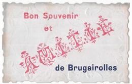 Brugairolles Bon Souvenir Et Amitié De Brugairolles - Other Municipalities