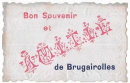 Brugairolles Bon Souvenir Et Amitié De Brugairolles - Andere Gemeenten