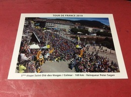 TOUR DE FRANCE 2019.  Étape.5 SAINT DIE / COLMAR. Le Départ. Format 13x18 Tirage 300 Ex - Cartoline