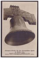 Dt-Reich (007542) Propagandakarte, 1936 AK- Olympia- Glocke Für Die Olympischen Spiele Berlin 1936, Ungebraucht - Briefe U. Dokumente