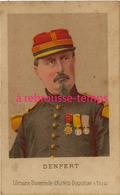 Format CDV-guerre De 1870-Général DENFERT ROCHEREAU 1823-1878-Librairie Universelle D'alfred Duquesne à Paris - Old Paper
