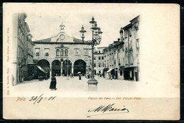 Z1917 POLA PULA (CRAOZIA HRVATSKA) Piazza Del Foro, FP, Viaggiata 1901 Per Milano, Buone Condizioni (GC) - Kroatien