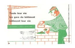 Buvard Toute Leur Vie Les Gars Du Bâtiment Bâtissent Leur Vie - Le Maçon - Buvards, Protège-cahiers Illustrés