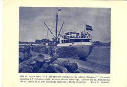 LITHUANIA 1939 Sventoji Prekybinis Olandu Laivas Reze Hauswert Pirmasis Iplaukes I Sventosios Uosta - Litouwen