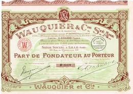 Titre Ancien - Wauquier & Cie - Société Anonyme - Lille - Titre De 1923 - - Industrie