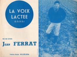 PARTITION JEAN FERRAT - LA VOIX LACTEE - 1965 - EXC ETAT - - Autres