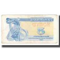 Billet, Ukraine, 5 Karbovantsiv, 1991, KM:83a, TB - Ukraine
