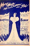 PARTITION JOSEPHINE BAKER - MON COEUR EST UN OISEAU DES ILES - DE VARNA / SCOTTO - 1940 - EXC ETAT - Musique & Instruments