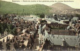 BESANCON Palais De Justice Et Vue Générale Prise Du Clocher Saint Pierre Cpa Colorisée Frais De  Port Offert - Besancon