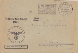 Lettre Pré-imprimée (Versorgunsamt...) En Franchise Obl. Flamme (Avion De Chasse...) Köln 1a Le 9/8/44 - Aviones