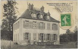 77  Maisoncelles En Brie  Chateau Abbaye Saint Denis - Frankreich