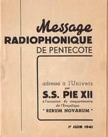 Message Radiophonique De Pentecote, S.S. PIE XII Rerum Novarum , Novissima Soc. Coop Rue De La Concorde Barry 2064 - Livres, BD, Revues