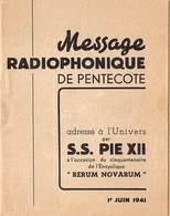 Message Radiophonique De Pentecote, S.S. PIE XII Rerum Novarum , Novissima Soc. Coop Rue De La Concorde Barry 2064 - Other