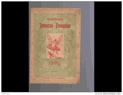 AGD1   ALMANACH .DE LA  JEUNESSE FRANCAISE  1 Ere ANNEE  1905. ORLANDO  DI  MONTALTO ...Librairie Des Cathéchismes - Calendari