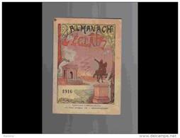 .AGD1   ALMANACH De L' éclair  ANNEE  1916  Calendrier 12 PLEINES PAGES   Militaria  200 P  PARFAIT ETAT VOIR PHOTOS - Groot Formaat: 1901-20