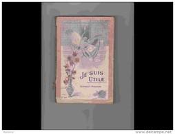 AGD1      205   ALMANACH  JE SUIS UTILE   1908  Syndicat Des Grandes  Pharmacies Santé Sport Remédes  352 P. - Groot Formaat: 1901-20