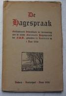 Nationaal Socialisme Hagespraak Geillustreerd Gedenkboek Herrinering Eerst National Hagesprakk Der NSB Mussert 1936 - Boeken, Tijdschriften, Stripverhalen