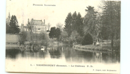 80* VADENCOURT Chateau - Other Municipalities