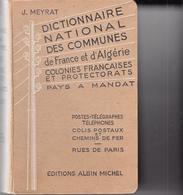1938 Dictionnaire Communes De France Et D'Algérie, Colonies Françaises & Protectorats - Dizionari