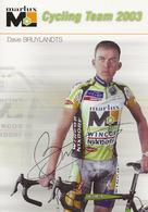 CARTE CYCLISME DAVE BRUYLANDTS SIGNEE TEAM MARLUX 2003 - Ciclismo