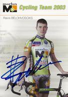 CARTE CYCLISME RAIVIS BELOHVOSCIKS SIGNEE TEAM MARLUX 2003 - Ciclismo