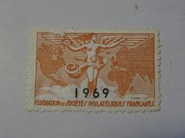 FEDERATION Des SOCIETES  PHILATELIQUES  FRANCAISES 1969 Abimé - Sin Clasificación