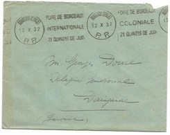 BORDEAUX-ST.PROJET P.P. 1932 Flamme FOIRE DE BORDEAUX/INTERNATIONALE...Elections Sénatoriales 16.10.1932 - Marcophilie (Lettres)