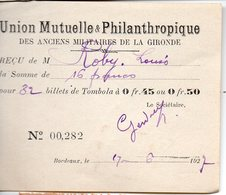 Bordeaux (33 Gironde) Reçu 1927 Pour 32 Billets De Tombola UNION MUTUELLE ANCIENS MILITAIRES GIRONDE (PPP21216) - Lotterielose