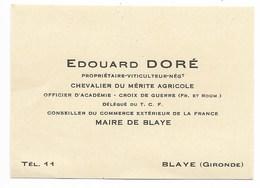 Carte De Visite De Mr Edouard DORE Maire De Blaye... Autour 1925 - Cartes De Visite