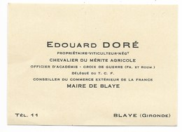 Carte De Visite De Mr Edouard DORE Maire De Blaye... Autour 1925 - Cartoncini Da Visita