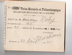 Bordeaux (33 Gironde) Reçu 1923 Pour 32 Billets De Tombola UNION MUTUELLE ANCIENS MILITAIRES GIRONDE (PPP21217) - Billets De Loterie