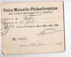 Bordeaux (33 Gironde) Reçu 1926 Pour 32 Billets De Tombola UNION MUTUELLE ANCIENS MILITAIRES GIRONDE (PPP21218) - Lotterielose