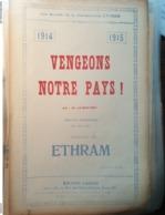 PATRIOTIQUE GUERRE 14 /VENGEONS NOTRE PAYS /ETHRAM - Partitions Musicales Anciennes