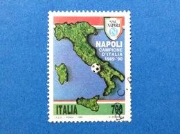 1990 ITALIA CALCIO NAPOLI CAMPIONE FRANCOBOLLO USATO STAMP USED - 6. 1946-.. Repubblica