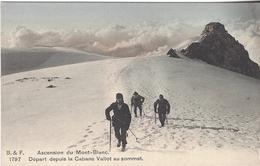 74 CHAMONIX MONT BLANC ALPINISTE PARTANT DE LA CABANE VALLOT AU SOMMET DU MONT BLANC EDITEUR FRANCO SUISSE BF 1797 - Chamonix-Mont-Blanc