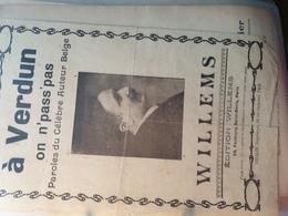 PATRIOTIQUE GUERRE 14 / A VERDUN ON NE PASSE PAS /WILLEMS /R - Scores & Partitions