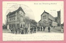 67 - STRASSBURG - STRASBOURG NEUDORF - Gruss Aus Neudorf - Katholisches Vereinshaus - Kirche - Strasbourg