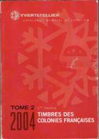 Y Et T Colonies Francaises Tome 2 1ère Partie 2004 - Cataloghi