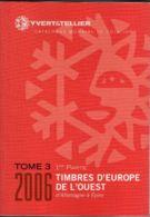 Y Et T Europe De L'ouest Tome 3 1ère Partie 2006 - Cataloghi